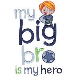 My Big Bro Is My Hero