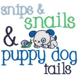 Snips And Snails And Puppy Dog Tails