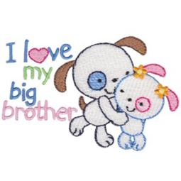 I Love My Big Brother Dogs