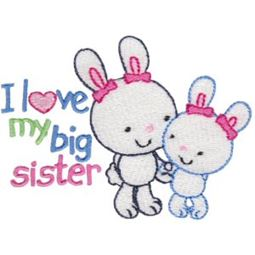 I Love My Big Sister Bunnies