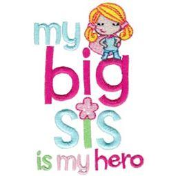 My Big Sis Is My Hero