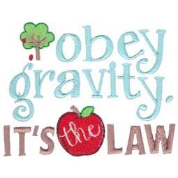 Obey Gravity It
