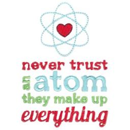 Tall Never Trust An Atom