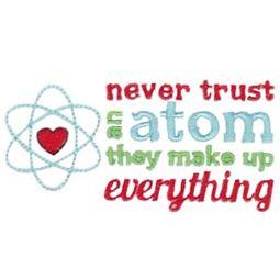 Wide Never Trust An Atom