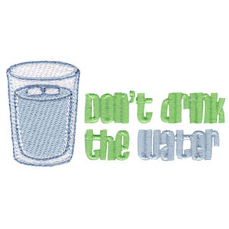 Don't Drink The Water