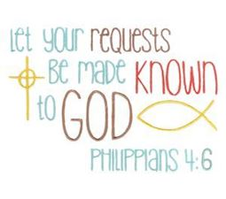 Let Your Requests Be Made Known To God