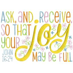John 16 24 Ask And Receive