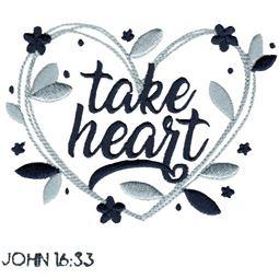 John 16 33 Take Heart