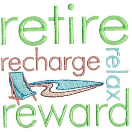 Retire Recharge Relax Reward