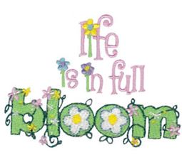 Life Is In Full Bloom