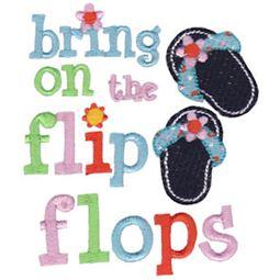 Bring On The Flip Flops