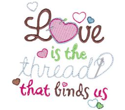 Love Is The Thread That Binds Us