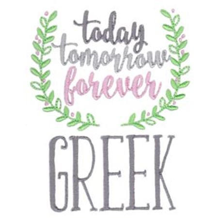 Today Tomorrow Forever Greek