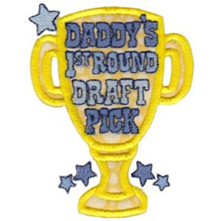 Daddy's 1st Round Draft Pick