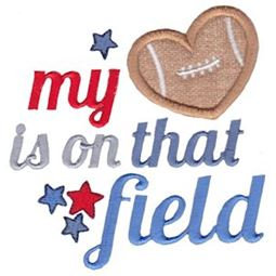 Football My Heart Is On That Field