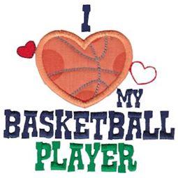 I Love My Basketball Player
