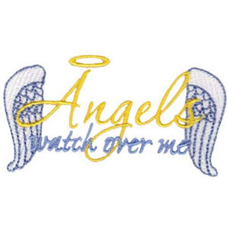 Angels Watch Over Me