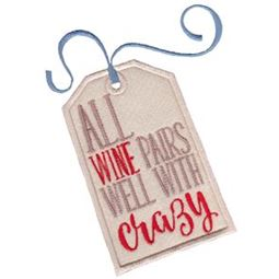 All Wine Pairs Well With Crazy Applique