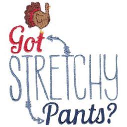 Got Stretchy Pants