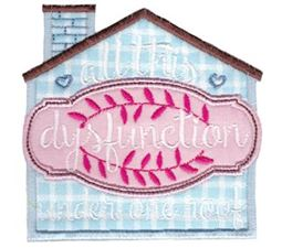 Dysfunction Home Applique
