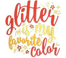 Glitter Is My Favorite Color